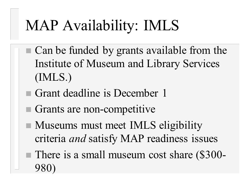 MAP Availability: IMLS