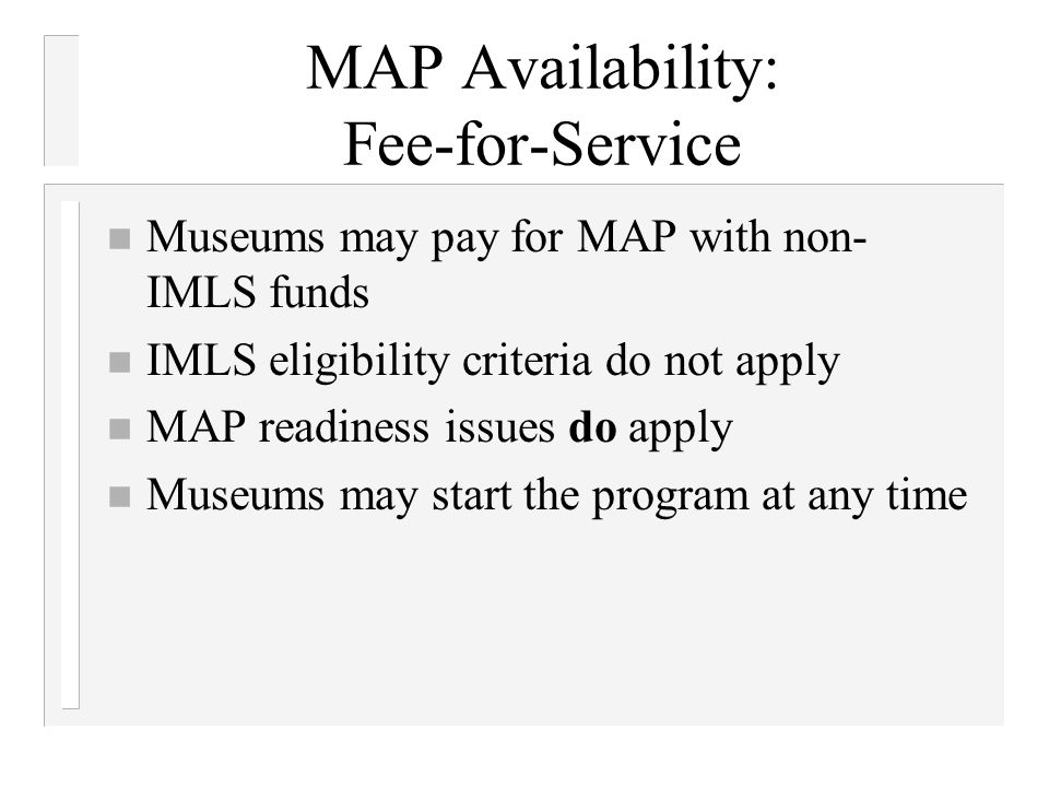MAP Availability: Fee-for-Service