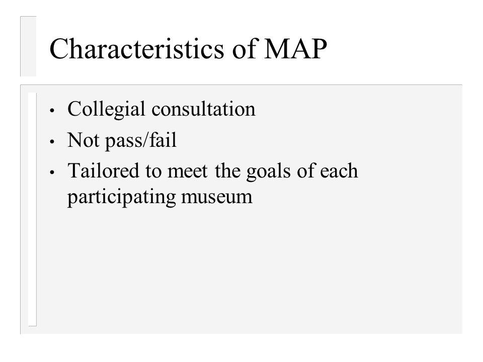 Characteristics of MAP