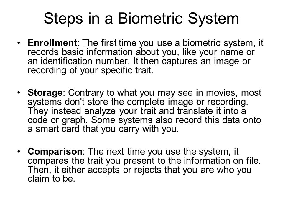 Steps in a Biometric System