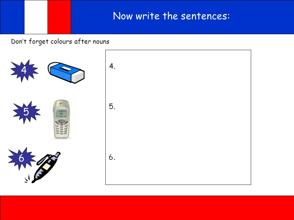 Now write the sentences: