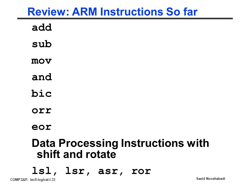 Review: ARM Instructions So far
