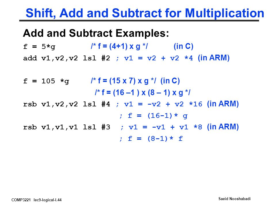 Shift, Add and Subtract for Multiplication