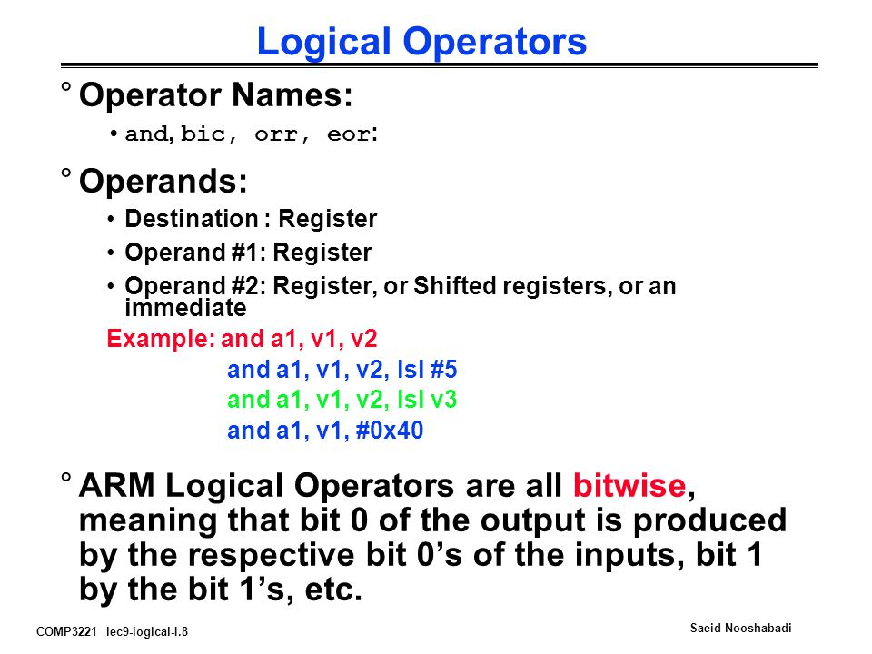 Logical Operators Operator Names: Operands: