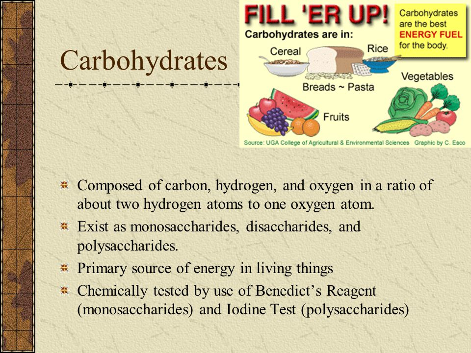 Carbohydrates Composed of carbon, hydrogen, and oxygen in a ratio of about two hydrogen atoms to one oxygen atom.