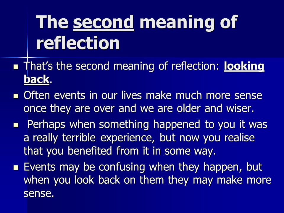 "IV The Meaning of ""Reflection"""
