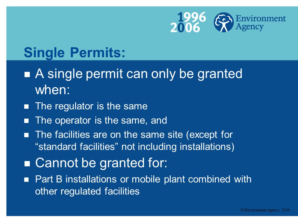 Single Permits: A single permit can only be granted when: