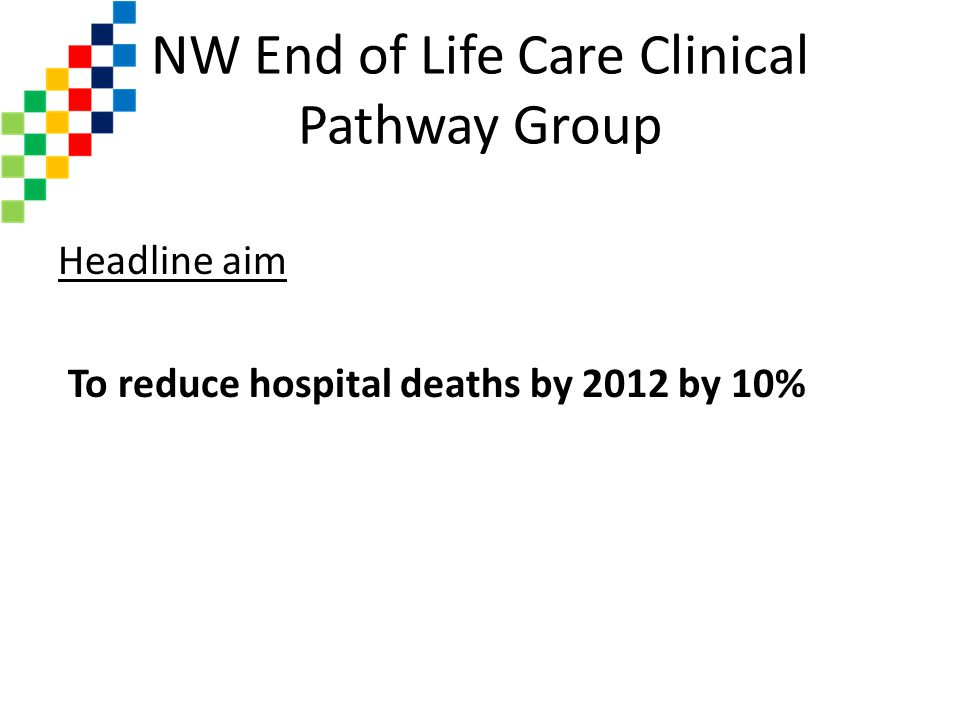 NW End of Life Care Clinical Pathway Group