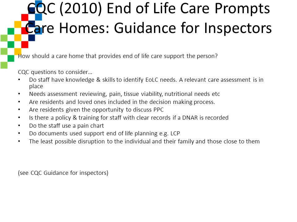 CQC (2010) End of Life Care Prompts Care Homes: Guidance for Inspectors