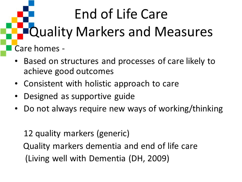 End of Life Care Quality Markers and Measures