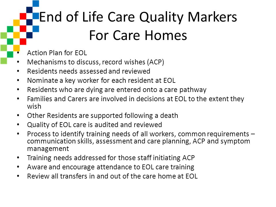 End of Life Care Quality Markers For Care Homes