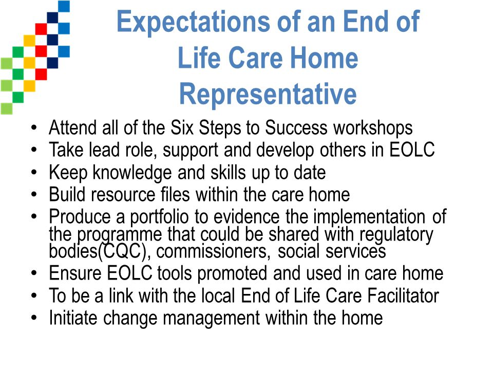 Expectations of an End of Life Care Home Representative