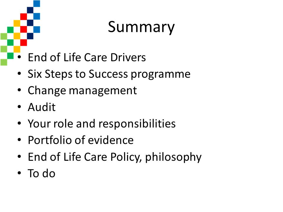 Summary End of Life Care Drivers Six Steps to Success programme