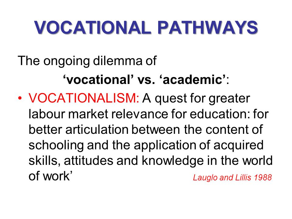 'vocational' vs. 'academic':