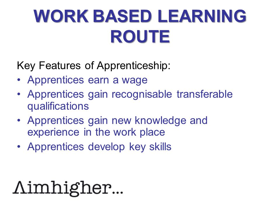 WORK BASED LEARNING ROUTE