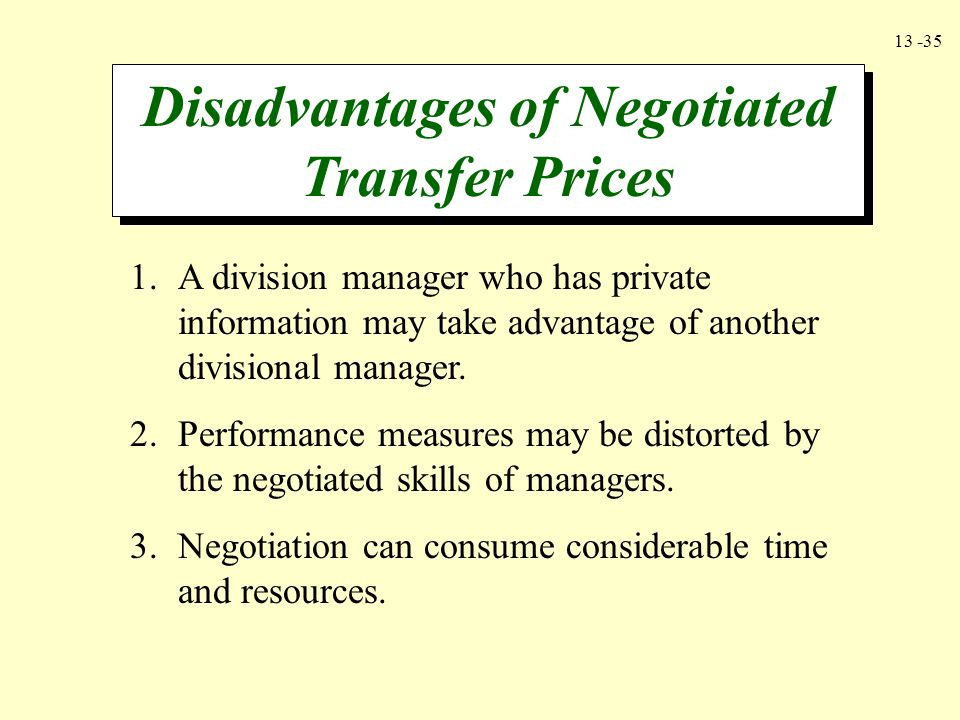 Disadvantages of Negotiated Transfer Prices