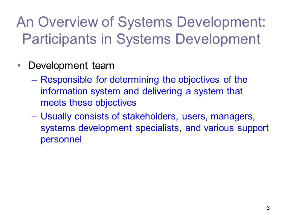 An Overview of Systems Development: Participants in Systems Development