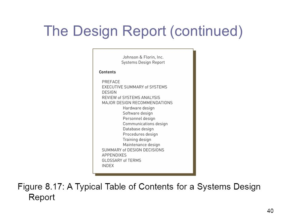 The Design Report (continued)