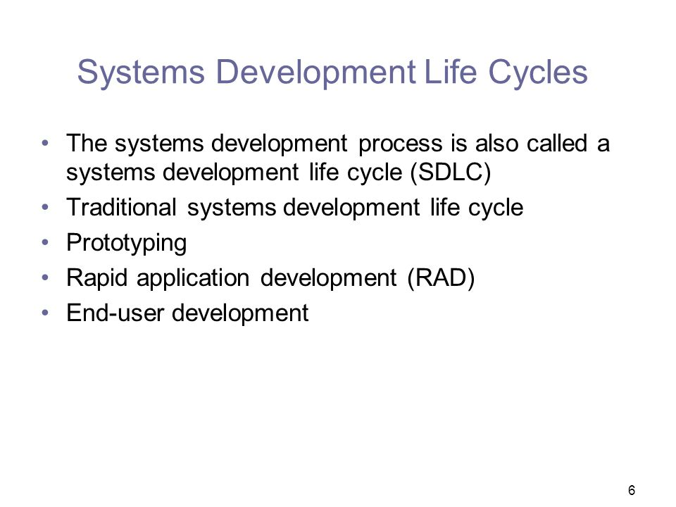 Systems Development Life Cycles