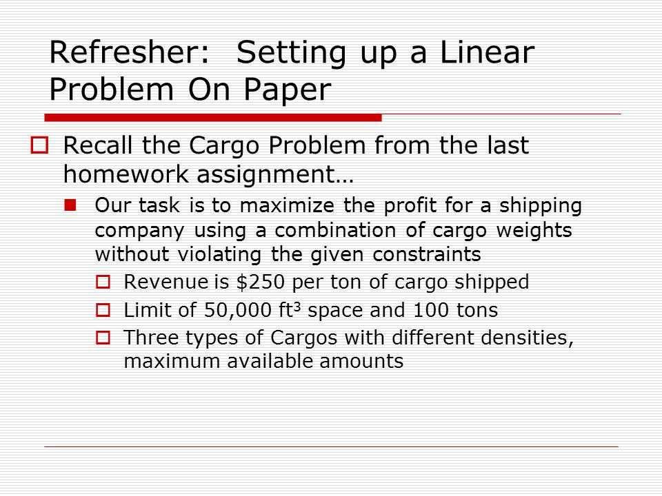 Refresher: Setting up a Linear Problem On Paper
