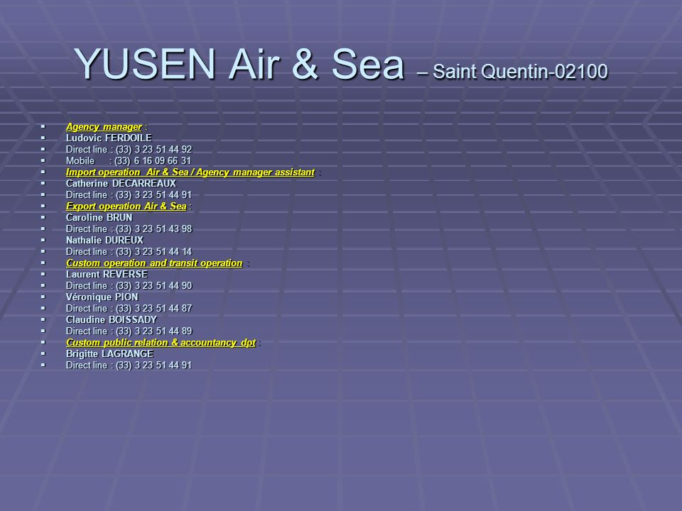 YUSEN Air & Sea – Saint Quentin-02100