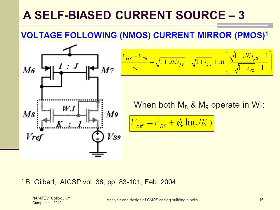 VOLTAGE FOLLOWING (NMOS) CURRENT MIRROR (PMOS)1
