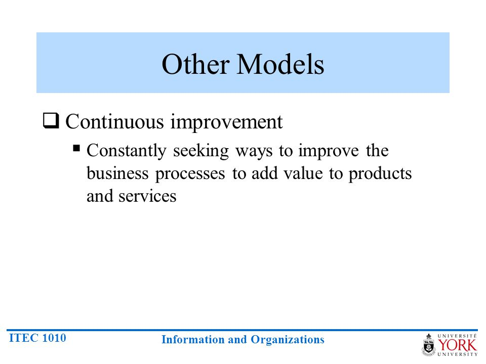 Other Models Continuous improvement