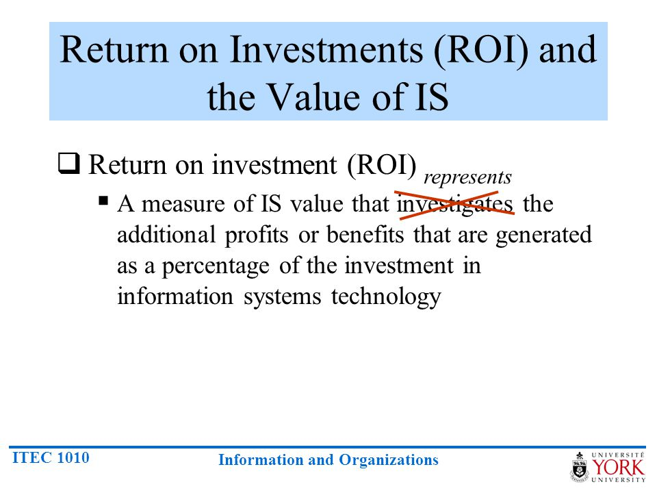 Return on Investments (ROI) and the Value of IS