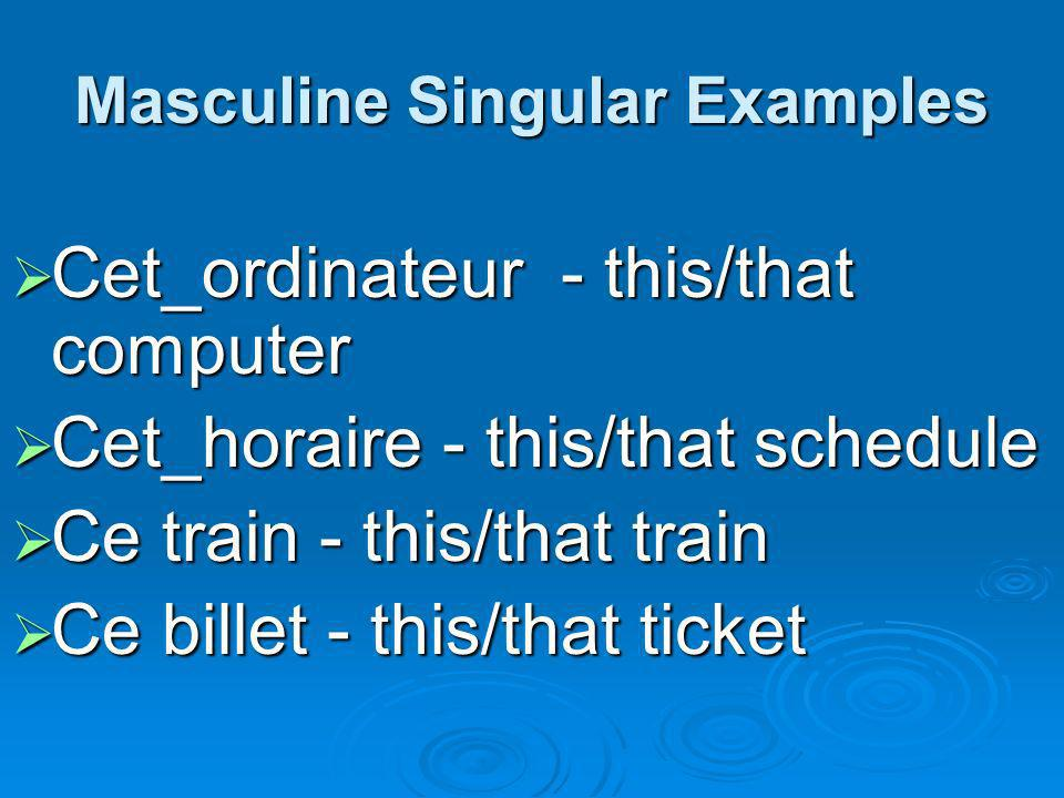 Masculine Singular Examples