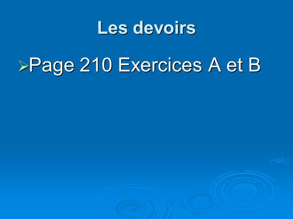 Les devoirs Page 210 Exercices A et B