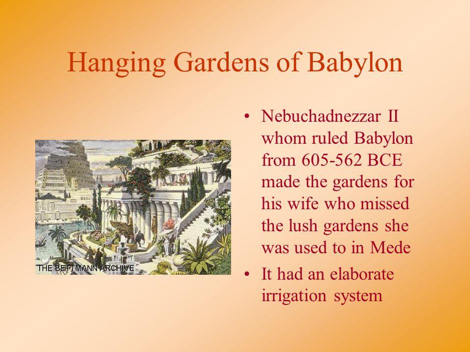 hanging gardens of babylon and nebuchadnezzar According to legend, why did nebuchadnezzar build the hanging gardens of babylon a to serve as a monument to the goddess ishtar b.