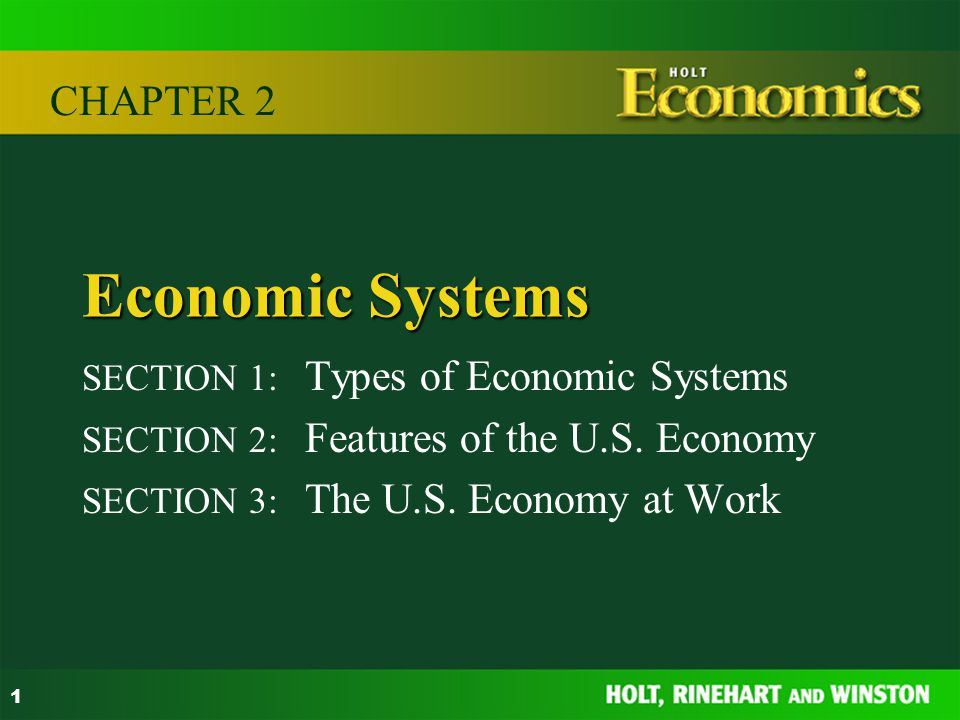 Economic Systems Chapter 2 Section 1 Types Of Economic Systems