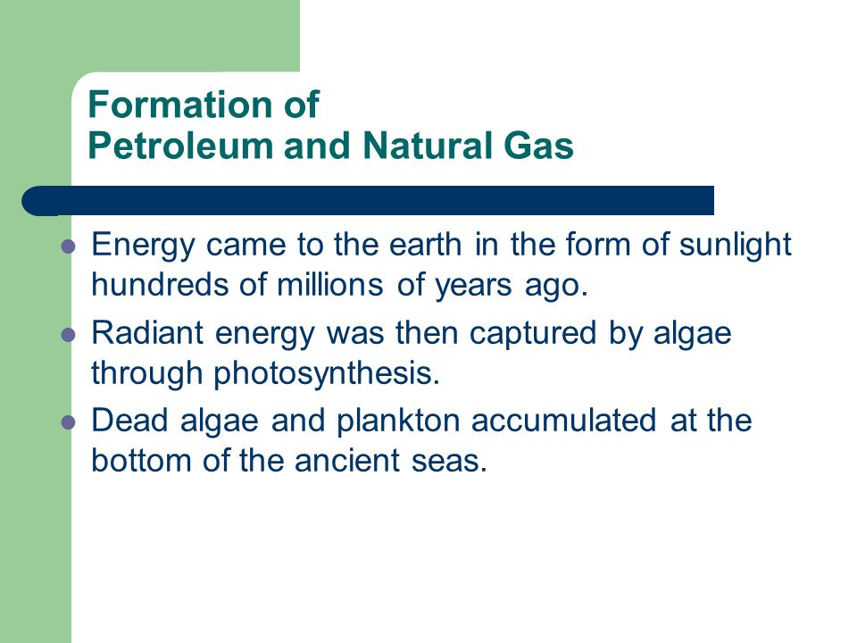 Petroleum, Natural Gas, and Coal - ppt video online download
