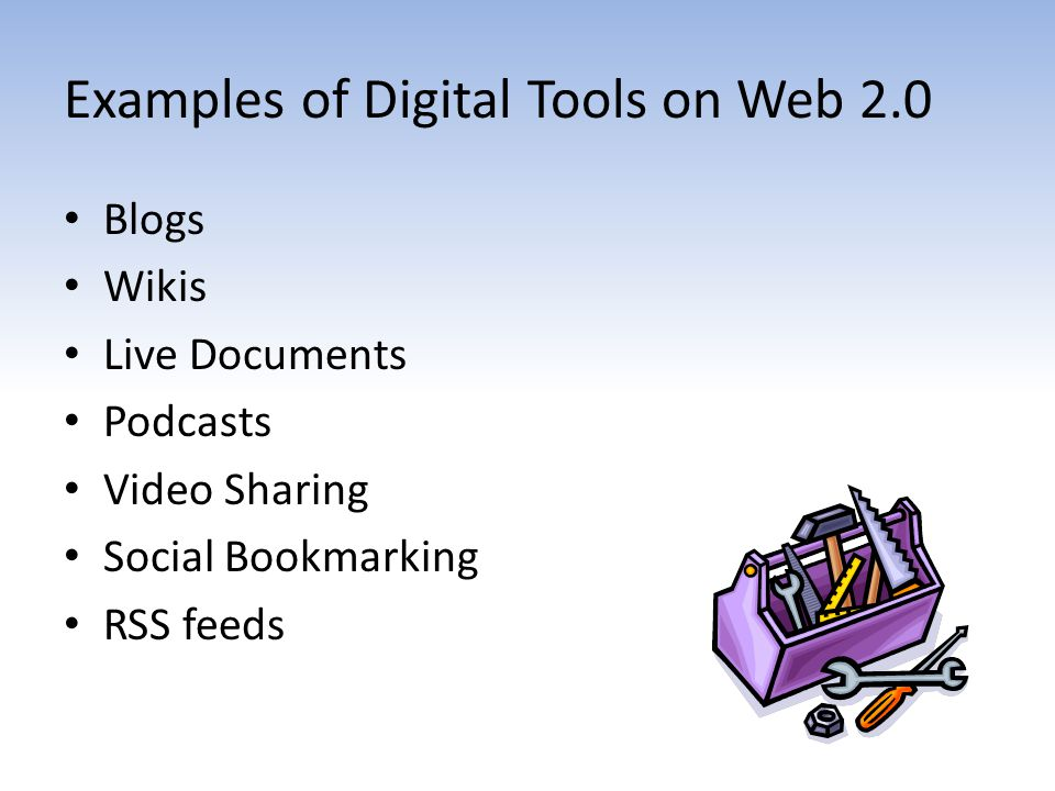 Examples of Digital Tools on Web 2.0