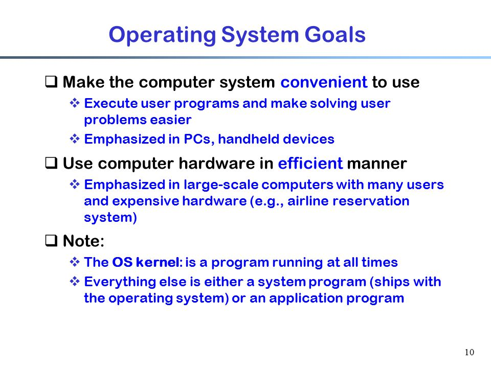Operating System Goals