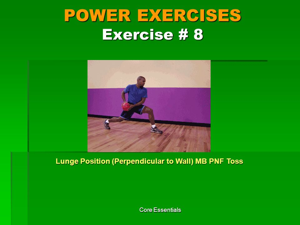 POWER EXERCISES Exercise # 8