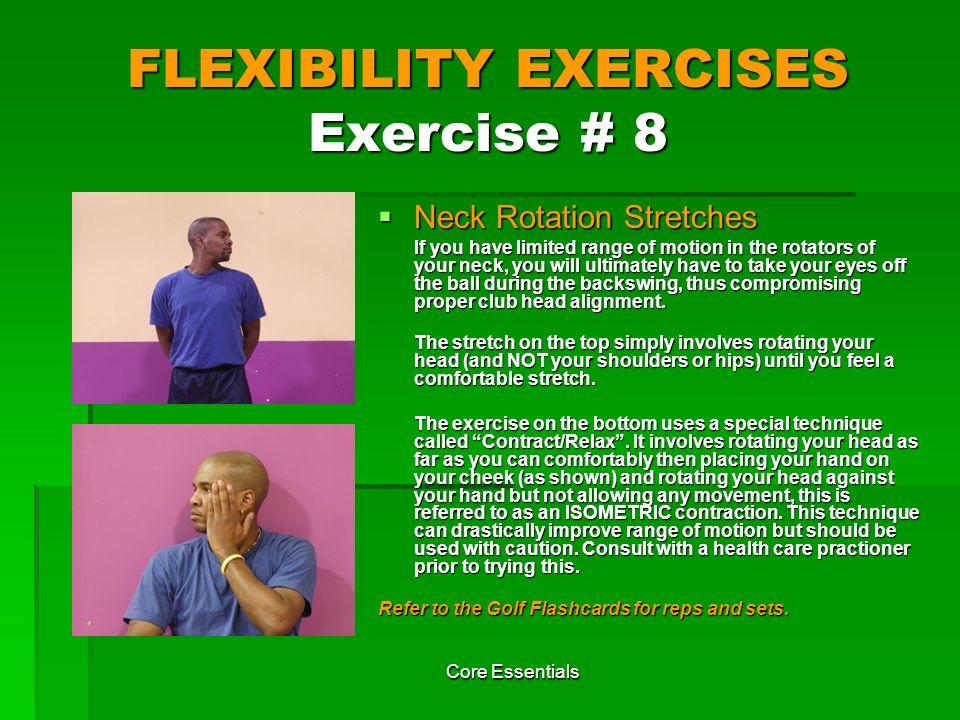 FLEXIBILITY EXERCISES Exercise # 8