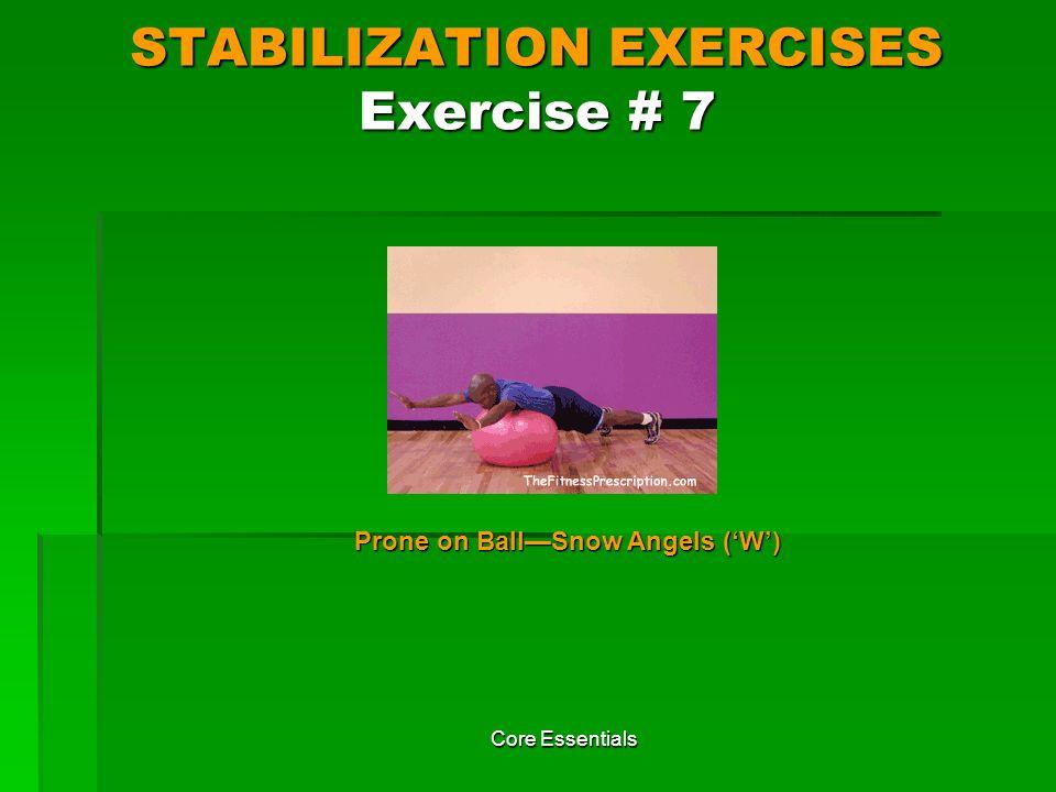 STABILIZATION EXERCISES Exercise # 7