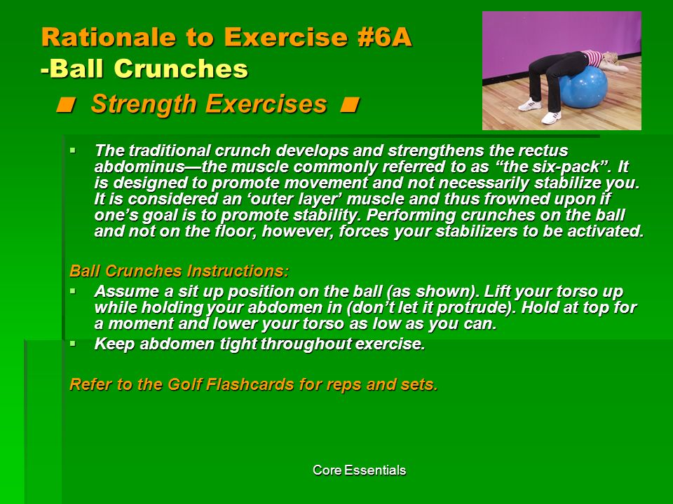 Rationale to Exercise #6A -Ball Crunches < Strength Exercises <