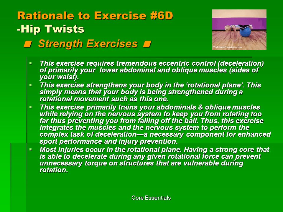 Rationale to Exercise #6D -Hip Twists < Strength Exercises <