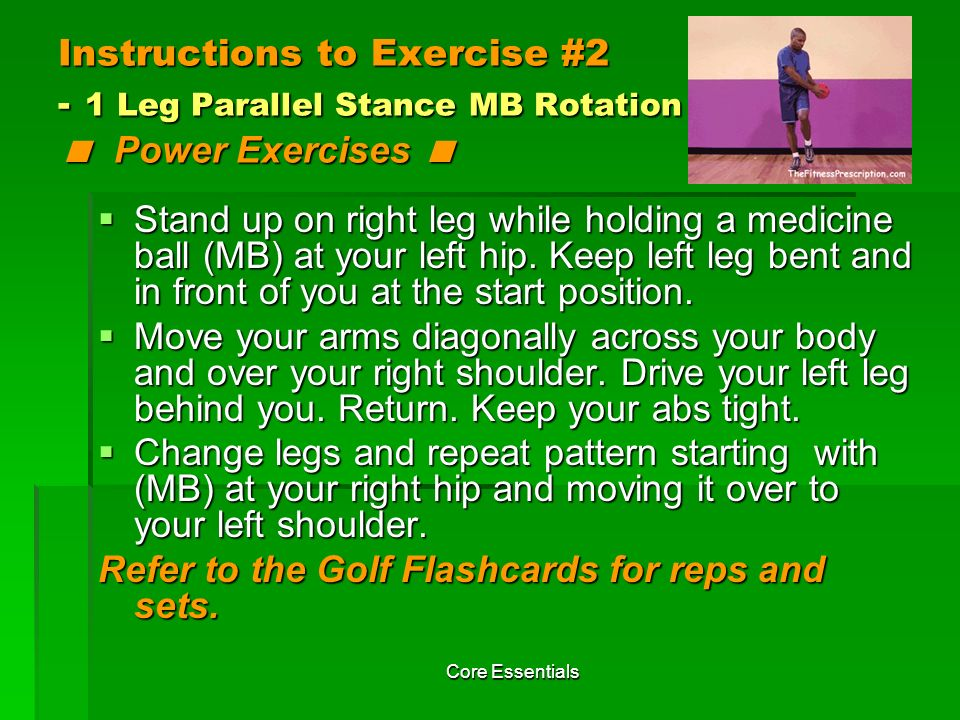 Refer to the Golf Flashcards for reps and sets.