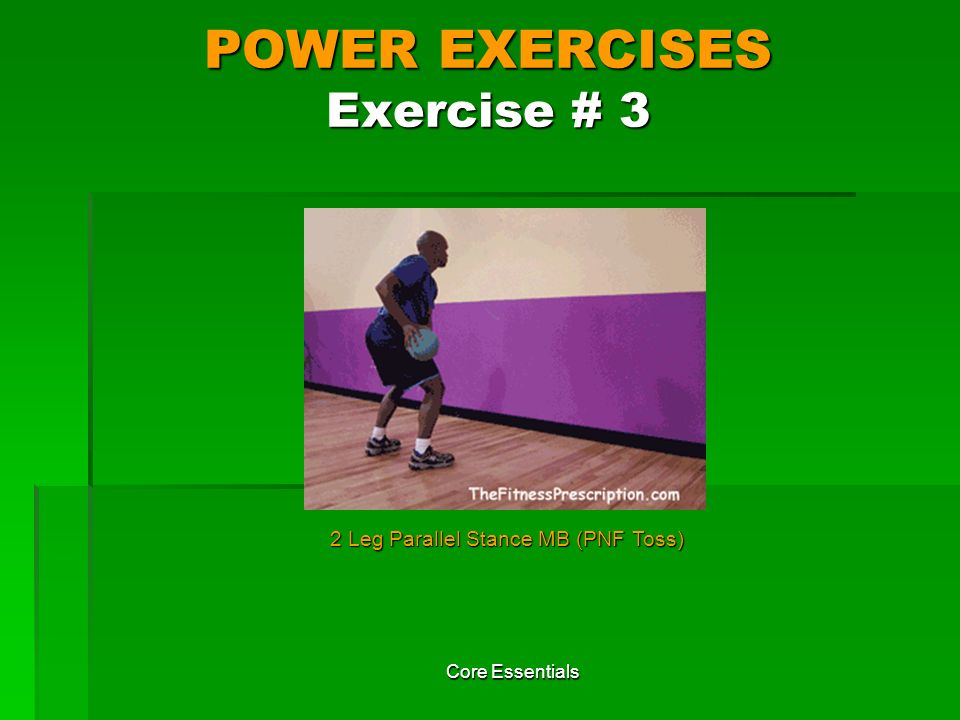 POWER EXERCISES Exercise # 3