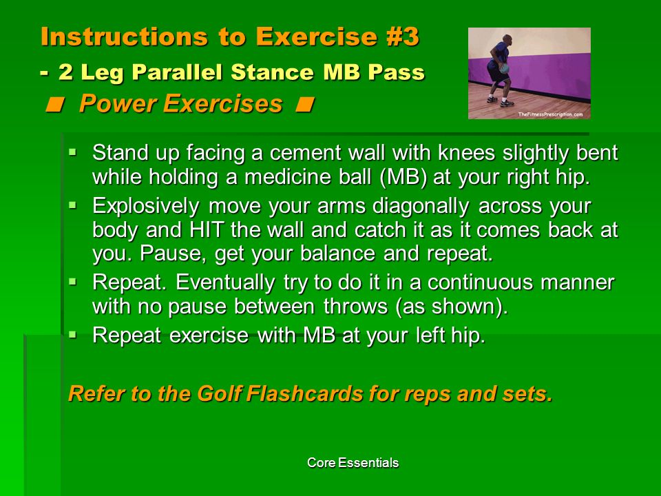 Instructions to Exercise #3 - 2 Leg Parallel Stance MB Pass < Power Exercises <