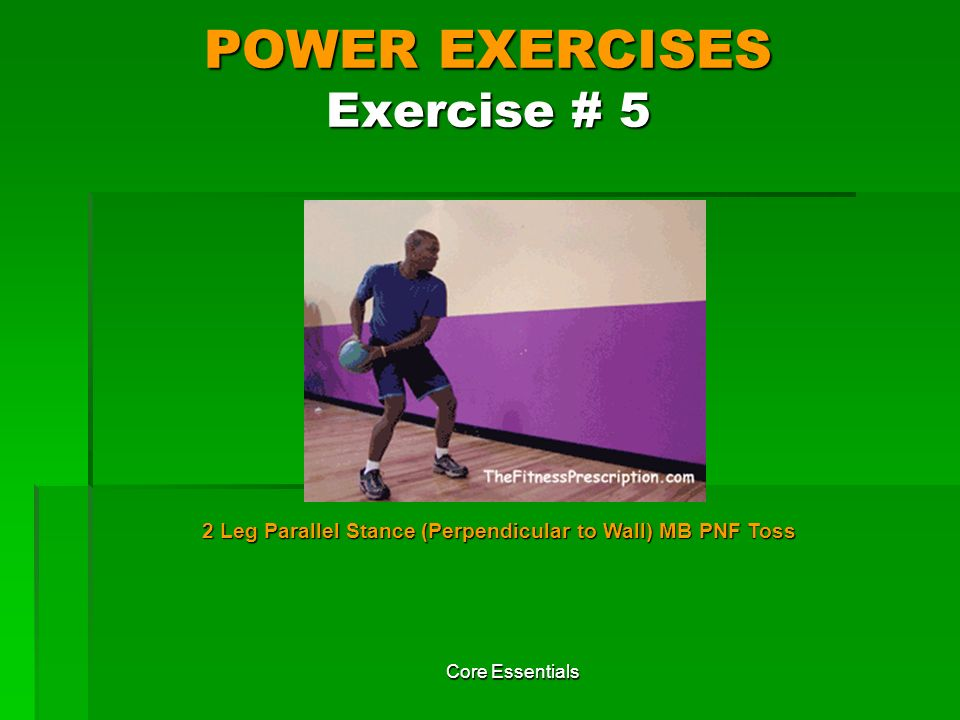 POWER EXERCISES Exercise # 5