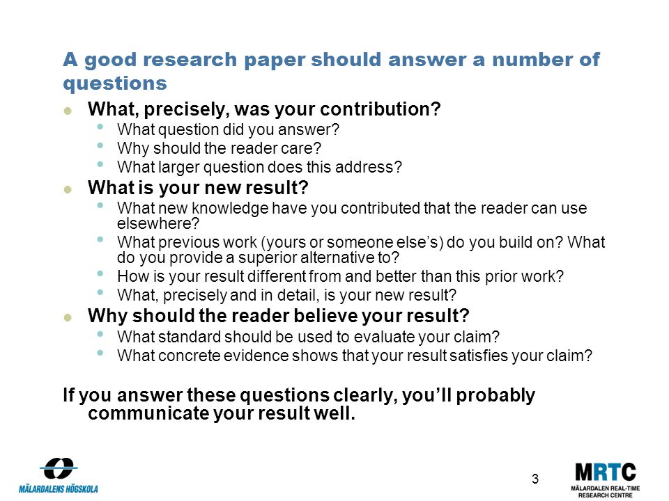 good questions to answer in a research paper Expert reviewed how to write a good answer to exam essay questions three parts: understanding the question forming your response staying calm and focused community q&a answering essay questions on an exam can be difficult and stressful, which can make it hard to provide a good answer.