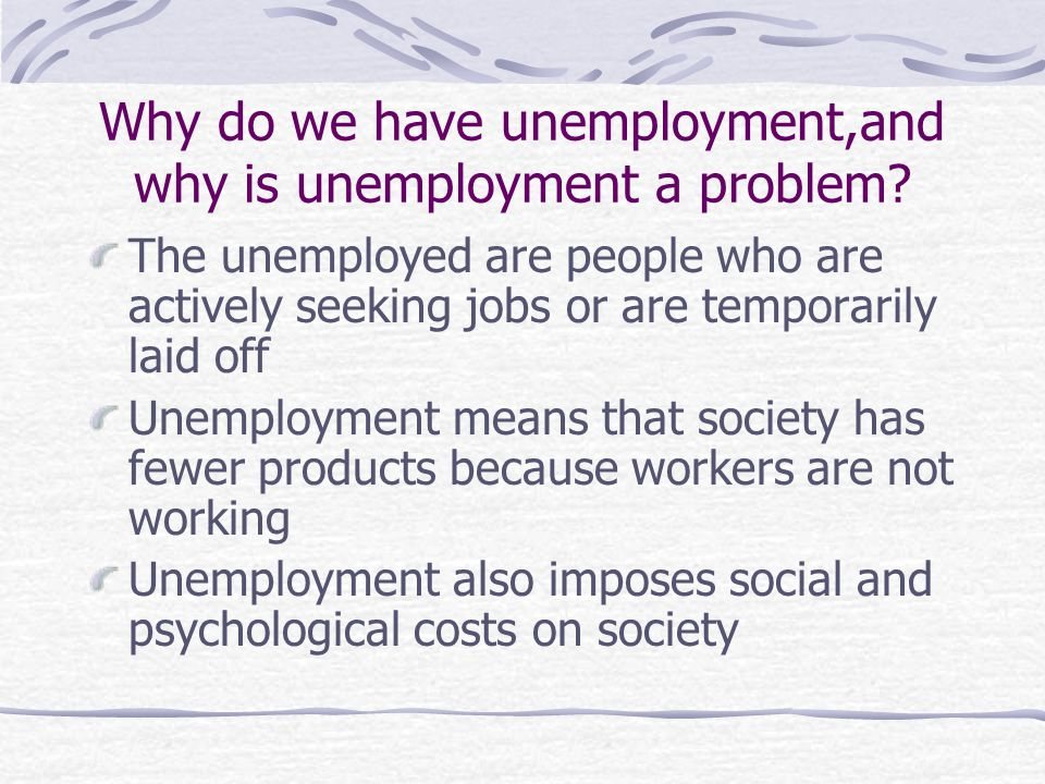 Why is unemployment a social issue?