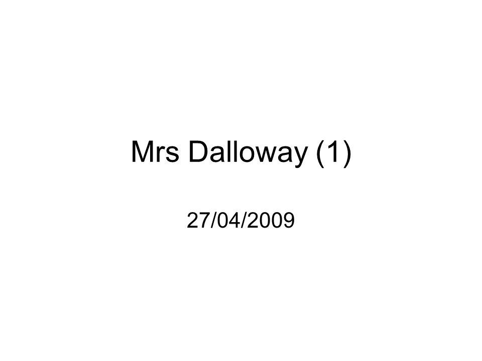 Clarissa and Septimus in Mrs Dalloway - Essay - Max