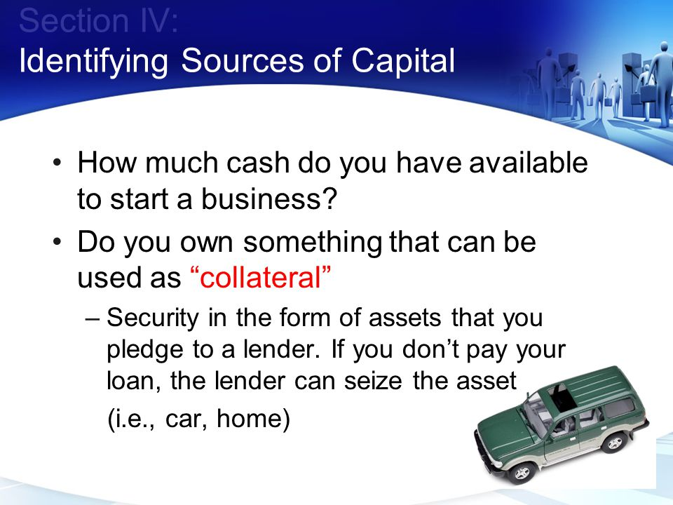 Section IV: Identifying Sources of Capital