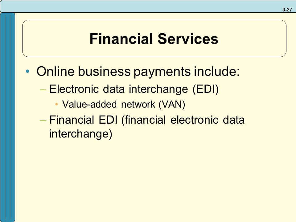 Financial Services Online business payments include: