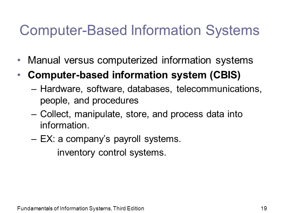 manual process vs computer based information system Internal control systems information effective than, a paper based the process of developing an internal control system is rather.